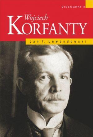 """Artykuł powstał w oparciu o książkę Jana F. Lewandowskiego pt. """"Wojciecho Korfanty"""" (Videograf II, 2009)."""