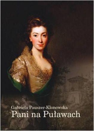Izabela z Flemmingów Czartoryska na okładce biografii autorstwa Gabrieli Pauszer-Klonowskiej