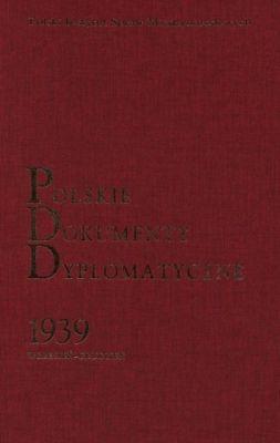 """Artykuł powstał m.in. w oparciu o """"Polskie Dokumenty Dyplomatyczne. Wrzesień-grudzień 1939"""", red. Wojciech Rojek, PISM 2007."""