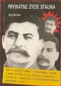 """Artykuł powstał w oparciu o książkę Jurija Boriew, """"Prywatne życie Stalina""""."""