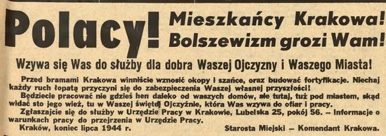 """Podczas gdy w Warszawie trwało powstanie, w Krakowie Niemcy werbowali ludzi do budowy umocnień mających zatrzymać Armię Czerwoną. I o dziwo znalazło się wielu, którzy dobrowolnie zgłosili się do pracy. Na zdjęciu odezwa zamieszczona w gadzinowym """"Gońcu Krakowskim"""" z 1 sierpnia 1944 r."""