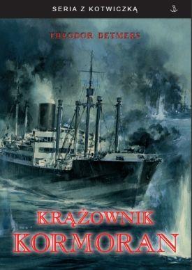 """Artykuł powstał w oparciu o wspomnienia Theodora Detmersa pt. """"Krążownik Kormoran"""" (Finna 2011)."""