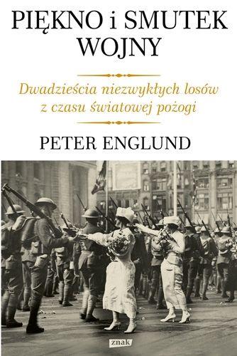 """Artykuł powstał w oparciu o książkę Petera Englunda pt. """"Piękno i smutek wojny. Dwadzieścia niezwykłych losów z czasu światowej pożogi"""" (Wydawnictwo Znak, 2011)."""""""