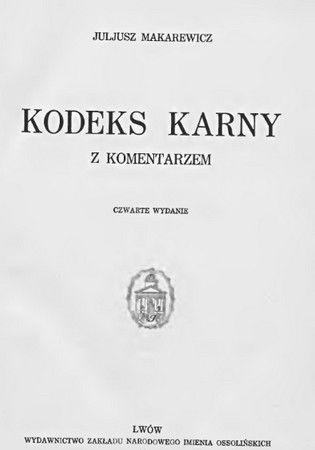 Kodeks Karny Makarewicza z 1932 r. przewidywał za przestępstwa zarzucane ks. Bachocie aż cztery lata aresztu.