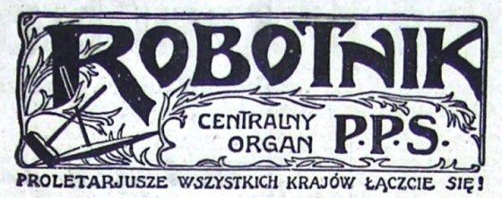 """..., który na łamach """"Robotnika"""" stwierdził, że dr Bronisław Rychliński zaparł się polskości i pomagał carskiemu aparatowi represji szykanowana więźniów."""