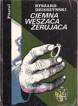 """Artykuł powstał w oparciu o książkę Ryszarda Dzieszyńskiego pt. """"Ciemna węsząca żerująca"""" wydaną w 1986 roku przez Krajową Agencję Wydawniczą."""