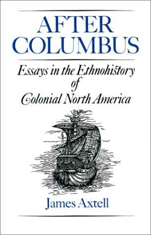 "Artykuł powstał w oparciu o książkę Jamesa Axtella pt. ""After Columbus: Essays in the Ethnohistory of Colonial North America"" (Oxford University Press, 1988)."
