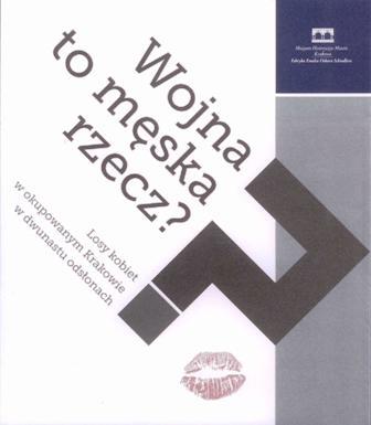 """""""Okupacyjny Kraków kobiet"""" to kolejny artykuł, który publikujemy w ramach naszej współpracy z Muzeum Historycznym Miasta Krakowa. Powstał on między innymi w oparciu o katalog """"Wojna to męska rzecz? Losy kobiet w okupowanym Krakowie w dwunastu odsłonach"""" wydany przez tę placówkę w 2011 roku, przy okazji wystawy, którą nadal można oglądać w Fabryce Schindlera."""