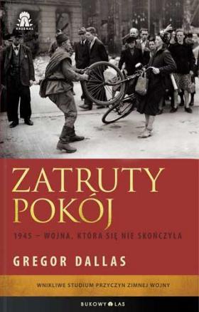 """A oto nagroda: książka Gregora Dallasa pt. """"Zatruty pokój"""" (Bukowy Las, 2012)."""