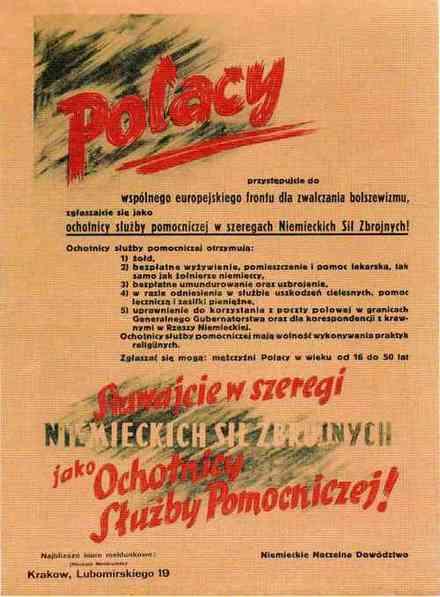 Takimi plakatami Niemcy zachęcali Polaków do wstępowania w szeregi pomocniczych sił zbrojnych