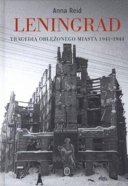 """Artykuł powstał głównie w oparciu o książkę """"Leningrad. Tragedia oblężonego miasta"""" Anny Reid, która ukazała się nakładem Wydawnictwa Literackiego."""