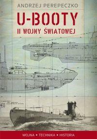"""Artykuł powstał w oparciu o książkę """"U-booty II wojny światowej""""."""