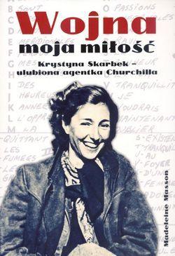 """Artykuł powstał między innymi w oparciu o książkę Madeleine Masson """"Wojna moja miłość. Krystyna Skarbek - ulubiona agentka Churchilla"""" (Vesper, 2012.)"""