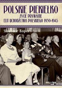 """Artykuł został zainspirowany książką Sławomira Kopra """"Polskie piekiełko"""" (Bellona, Warszawa 2012)."""