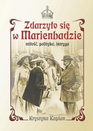 """""""Zdarzyło się w Marienbadzie"""", PWN 2012."""