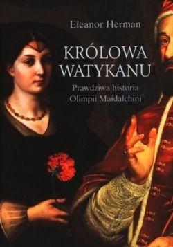 """Artykuł powstał między innymi w oparciu o książkę Eleanor Herman pt. """"Królowa Watykanu. Prawdziwa historia Olimpii Maidalchini"""" (2009)."""