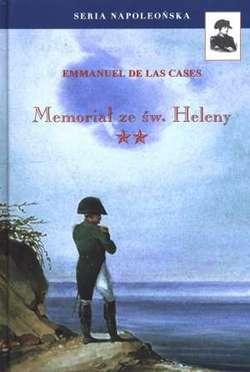 """Artykuł powstał w oparciu o książkę Emmanuela de Las Cases'sa """"Memoriał ze św. Heleny"""", t. 2 (Finna, 2011)"""