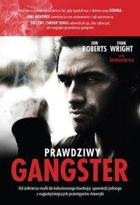 """Atrykuł powstał w oparciu o książkę """"Prawdziwy gangster"""" Jona Robertsa i Evana Wrighta (Znak, Kraków 2012)."""