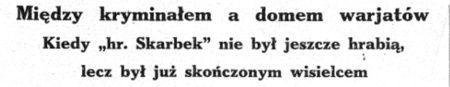 """Pierwszy przekręt Tłuchowskich na łamach """"Gromu""""."""