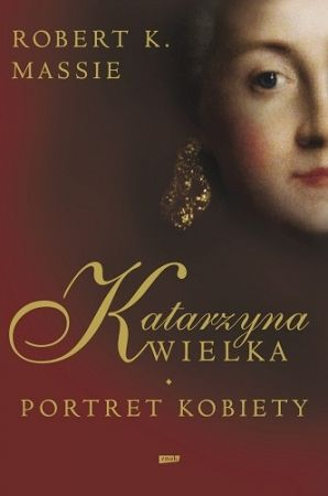 """Artykuł powstał w oparciu o książkę Roberta K. Massie pt. """"Katarzyna Wielka. Portret kobiety"""" (Znak 2012)."""
