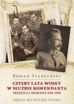 """Artykuł powstał m.in. w oparciu o wspomnienia Romana Starzyńskiego pt. """"Cztery lata wojny w służbie Komendanta"""" (IW Erica 2012)."""