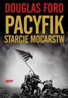 """Artykuł powstał m.in. w oparciu o książkę Douglasa Forda pt. """"Pacyfik. Starcie mocarstw"""", SIW Znak 2013."""