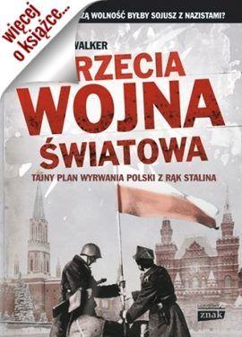 """Artykuł powstał m.in. w oparciu o książkę Jonathana Walkera """"Trzecia wojna światowa"""" (Znak Horyzont 2014)"""
