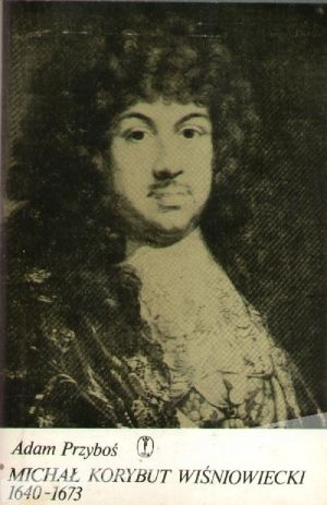 """Artykuł powstał między innymi w oparciu o książkę Adama Przybosia pt. """"Michał Korybut Wiśniowiecki 1640-1673"""" (Kraków 1984)."""
