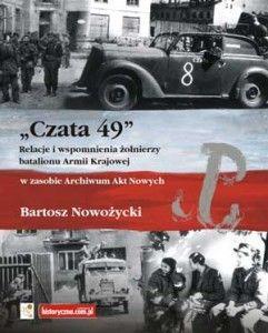 """Artykuł powstał m.in. w oparciu o książkę """"»Czata 49«..."""", oprac. Bartosz Nowożycki."""