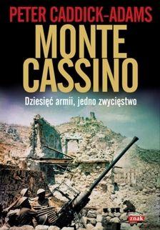 """W naszym konkursie można wygrać trzy egzemplarze książki Petera Caddick-Adamsa, """"Monte Cassino. Piekło dziesięciu armii"""" (Znak Horyzont 2014)."""