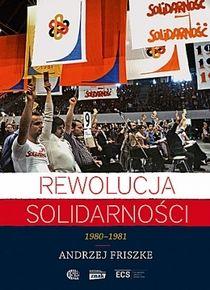 Friszke_Rewolucjasolidarnosci_popr_500pcx