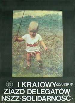 Jeden z plakatów zjazdu. Dzisiaj ten malec musi mieć już niemal 40 lat...