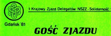 """""""Gość Zjazdu"""". Z takimi plakietkami wchodzono na salę obrad pierwszego prawdziwie wolnego polskiego parlamentu od 1939 roku."""