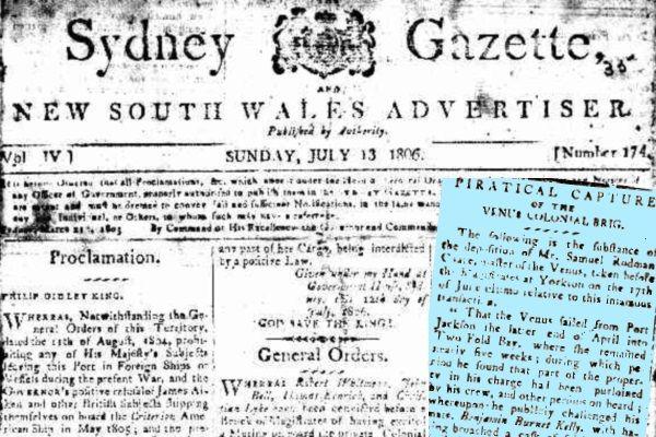 """Pierwsza strona """"Sydney gazette z 13 lipca 1806 roku i wycinek z informacją o porwaniu statku Venus."""