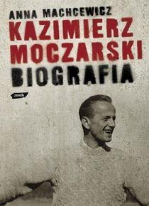 Machcewicz_BiografiaMoczarskiego_500pcx