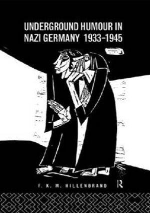 """Artykuł powstał między innymi w oparciu o książkę """"Underground Humour In Nazi Germany, 1933-1945"""" (Routledge 1995)."""