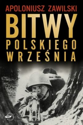 """Artykuł powstał m.in. w oparciu o książkę Apoloniusza Zawilskiego pt. """"Bitwy polskiego września"""" (SIW Znak 2009)."""