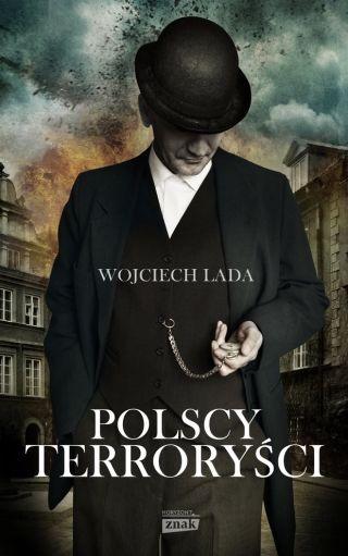 """Spod klawiatury autora artykułu wyszła także książka """"Polscy terroryści"""". Jeśli nie boicie się kontrowersyjnych tematów, zdecydowanie warto ją przeczytać!"""