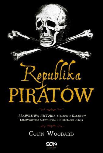 """Artykuł powstał między innymi w oparciu o książkę """"Republika piratów"""" Colina Woodarda. Zdecydowanie warto przeczytać!"""