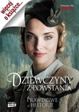 """Nagrodami w konkursie jest aż pięć  egzemplarze książki Anny Herbich  pt. """"Dziewczyny z powstania""""."""