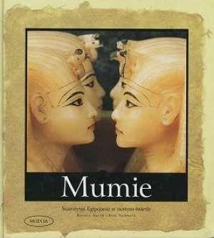 """Artykuł powstał między innymi w oparciu o książkę """"Mumie. Starożytni Egipcjanie w nowym świetle""""."""