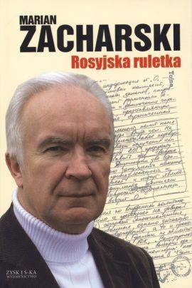 Marian Zacharski w swoich książkach kreuje siebie na asa wywiadu. Historycy IPN udowadniają, że w rzeczywistości był tylko zdolnym amatorem.