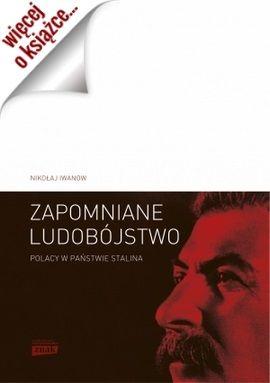 """Artykuł powstał w oparciu o najnowszą książkę Nikołaja Iwanowa """"Zapomniane ludobójstwo. Polacy w państwie Stalina. »Operacja polska« 1937–1938"""" (Znak Horyzont 2015)."""